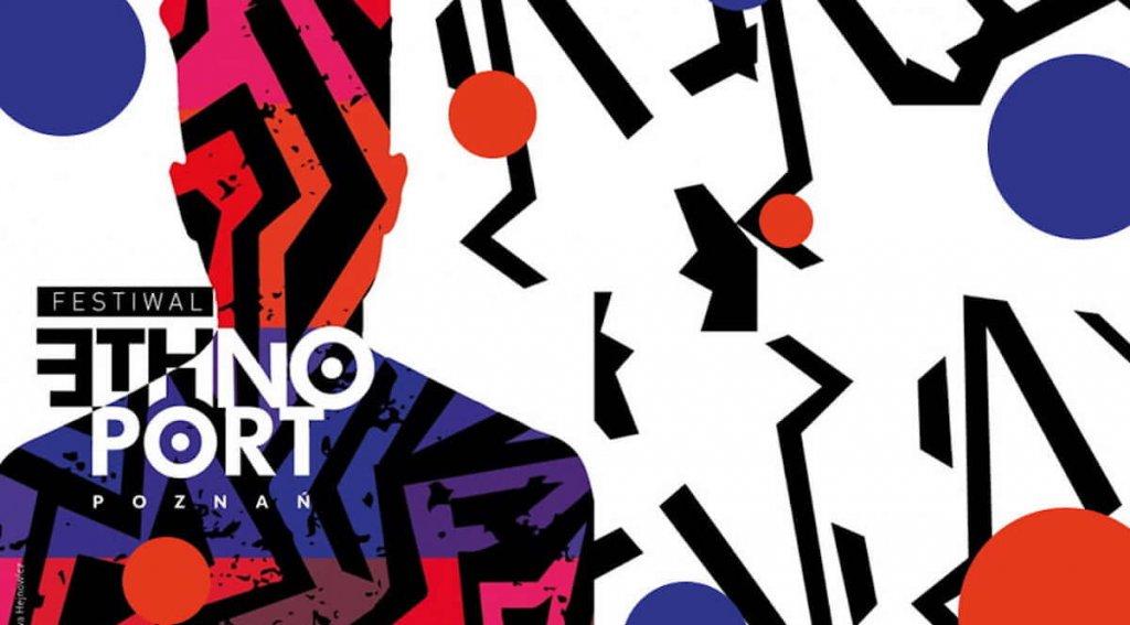 Plakat Festiwalu Ethno Port w Poznaniu.