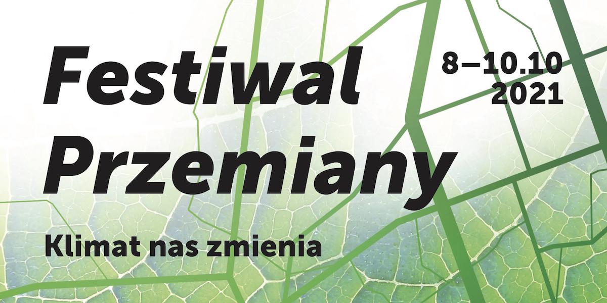 Plakat festiwalu przemiany.