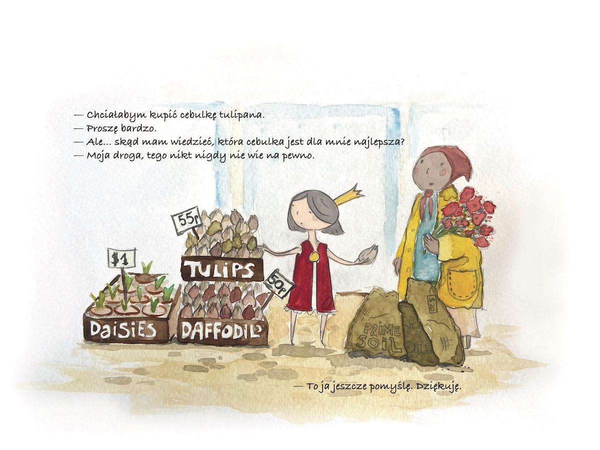 Mała księżniczka chce kupić cebulkę tulipana.